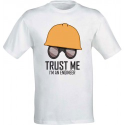 Trust Me - I'm an Engineer