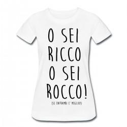 O sei Ricco O sei Rocco!